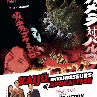 #40 Kaiju, les Monstres Japonais - Fabien Mauro