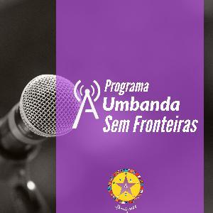 019#Programa A Umbanda sem Fronteiras - 10 de novembro de 2012