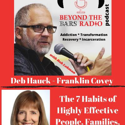 7 Habits of Highly Effective Families, People and Teens : Deb Hauck with Franklin Covey