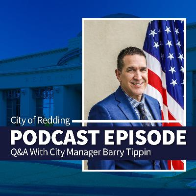 Q&A with Redding City Manager Barry Tippin