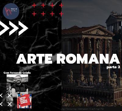 Arte romana – parte 02: História da Arte (aula 07)
