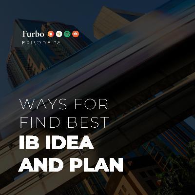 E28: Idea and Plan – قسمت بیست و هشت: ایده و طرح کسب و کار اینترنتی