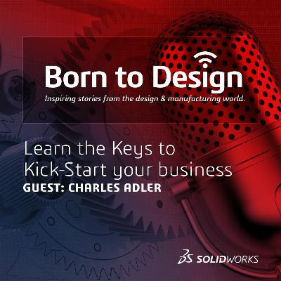 Learn the Keys to Kick-Start Your Business with Charles Adler