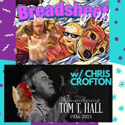 28 - Remembering Tom T. Hall with Poetry/Cold Brew/Advice King Chris Crofton