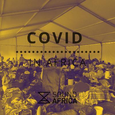 Covid in Africa - Episode 5