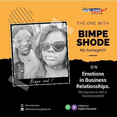 감정과 사업  The One with Bimpe Shode – On Emotions in Business Relationships: Episode 20 (2020)