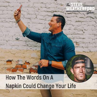 How The Words On A Napkin Could Change Your Life (For Better Or For Worse)