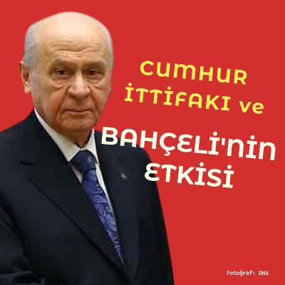 Devlet Bahçeli'nin Türk Tabipleri Birliği açıklaması ve Cumhur İttifakı