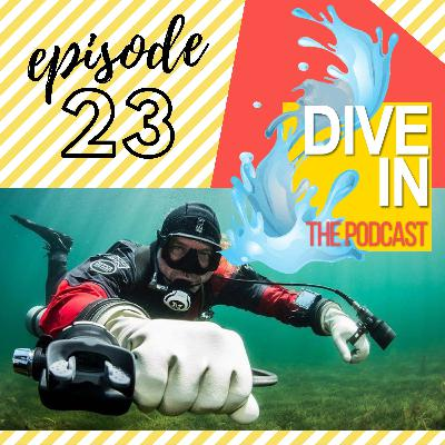 "Episode 23: ""Dive 4 Scenarios"" with guest Garry Dallas"