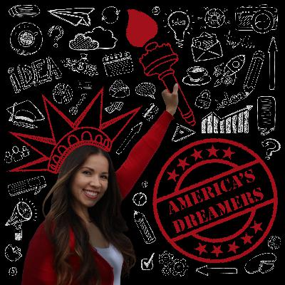 Episode 1: Introducing America's Dreamers!