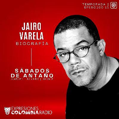 EP 46 SÁBADOS DE ANTAÑO - Jairo Varela