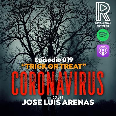 #019 Coronavirus   Trick or Treat