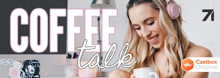 Kalyn's Coffee Talk
