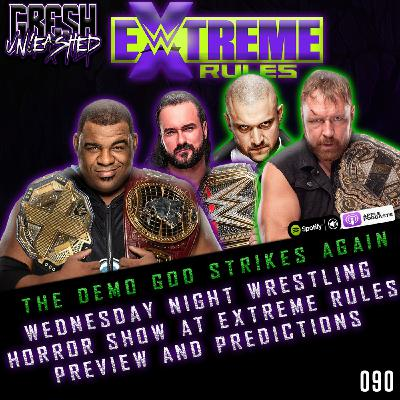 The Demo God Strikes Again! The Horror Show at WWE Extreme Rules Preview & Predictions   Gresh Unleashed 090