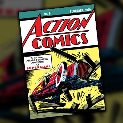 Action Comics #9 (February, 1939)