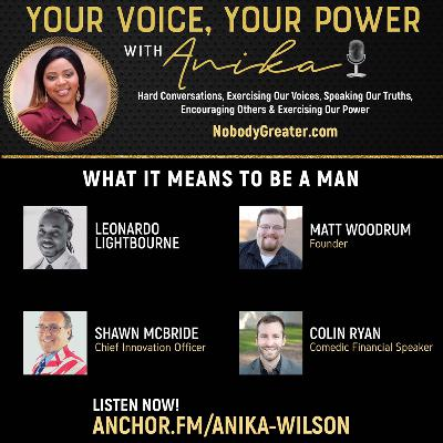 What It Means to be a Man-Power Panel