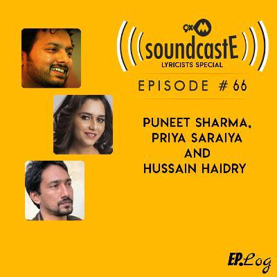 Ep.66: 9XM SoundcastE - Puneet Sharma, Priya Saraiya, Hussain Haidry
