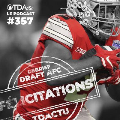#357 - Conseil de Draft AFC : les Ravens brillent encore, les Patriots recalés