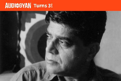 54: India's type hero - R.K. Joshi (Audiogyan turns 3)