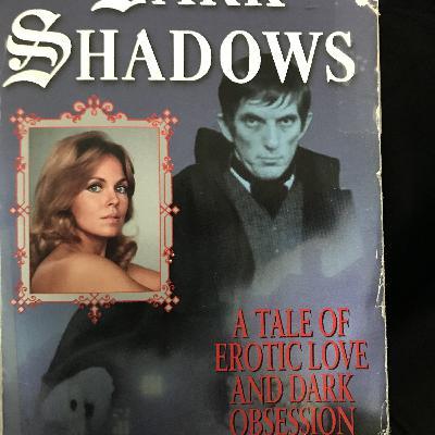 VAMPIRE FRIDAY Dark Shadows: Angelique's Descent (with Will Hughes)