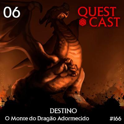 Destino - O Monte do Dragão Adormecido 06 [T20]