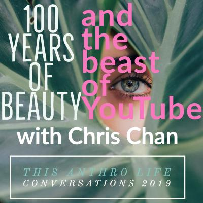 100 Years of Beauty and the Beast of YouTube with Chris Chan