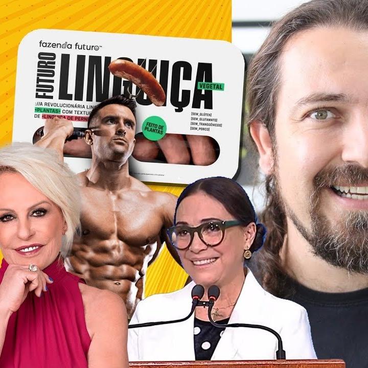 Regina Duarte, Fortões,  Ana Maria,  Spotniks (de novo),  Veganofobia,  Linguiça  = Plantão