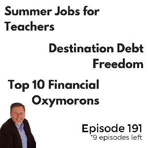 Summer Jobs for Teachers and Destination Debt Freedom