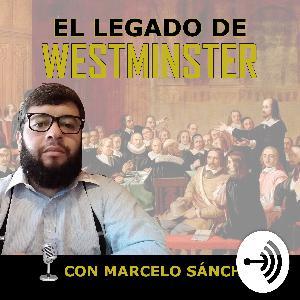 Episodio 1 - ¿Cuál es el legado de Westminster?