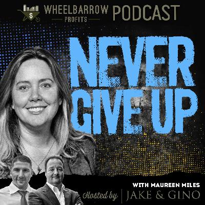 WBP:  Never Give Up with Maureen Miles