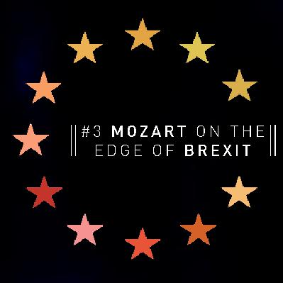 #3 Mozart On The Edge Of Brexit