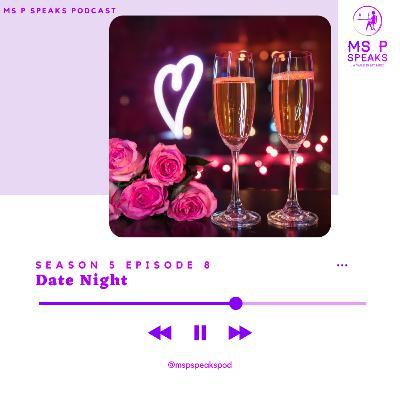 Season 5; Episode 8 - Date night