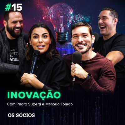 Os Sócios 15 - O que é inovação?