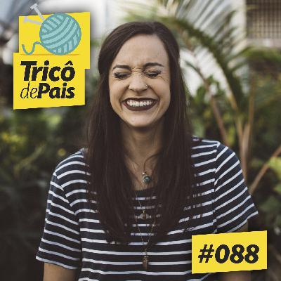 #088 -  Alegrias e Derrotas da Vida feat. Roberta Alcantelado