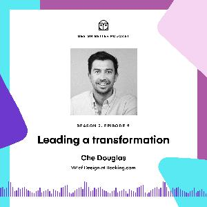 Che Douglas of Booking.com: Leading a transformation