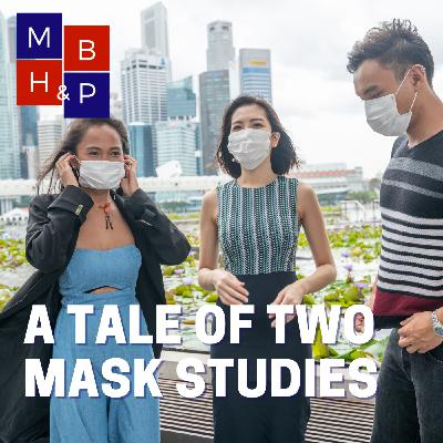 A Tale of Two Masks Studies