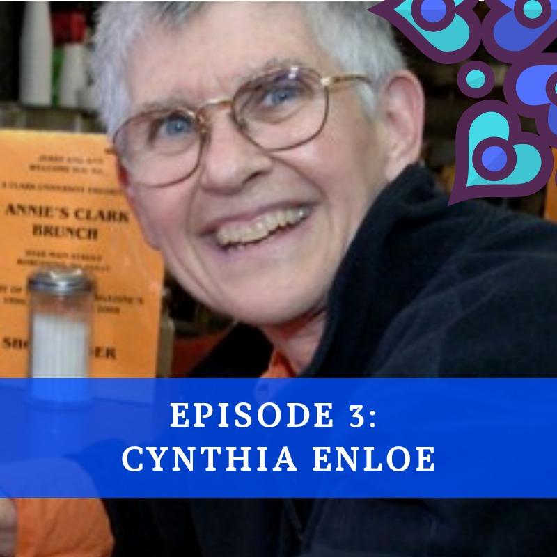 Episode 3 - Cynthia Enloe