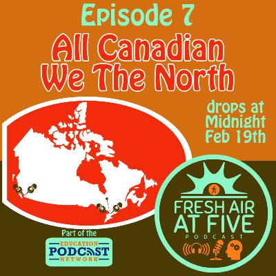 All Canadian - We The North - FAAF7