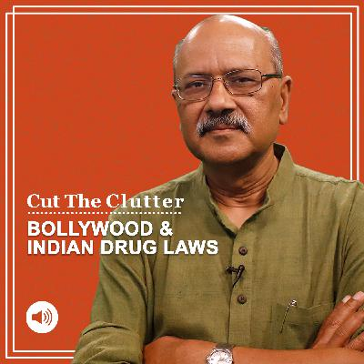 Cut The Clutter: India's messy drug laws, why Rhea denied bail & NCB summons Deepika Padukone, Shraddha, & more stars