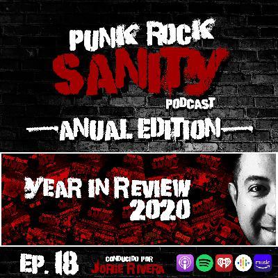 Punk Rock Sanity - Episodio #18 - Year in Review 2020 / Año en Revisión