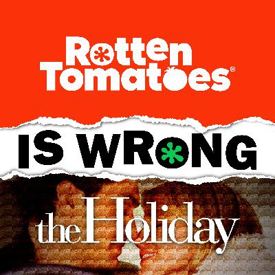 50: We're Wrong About... The Holiday (With Special Guest Billie Piper)