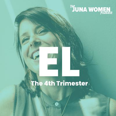 The 4th Trimester with Mia Clarke and Eden Laurin
