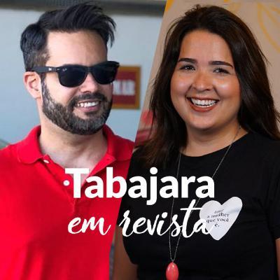 Tabajara em Revista - Tico Brazileiro e Geórgia Lima