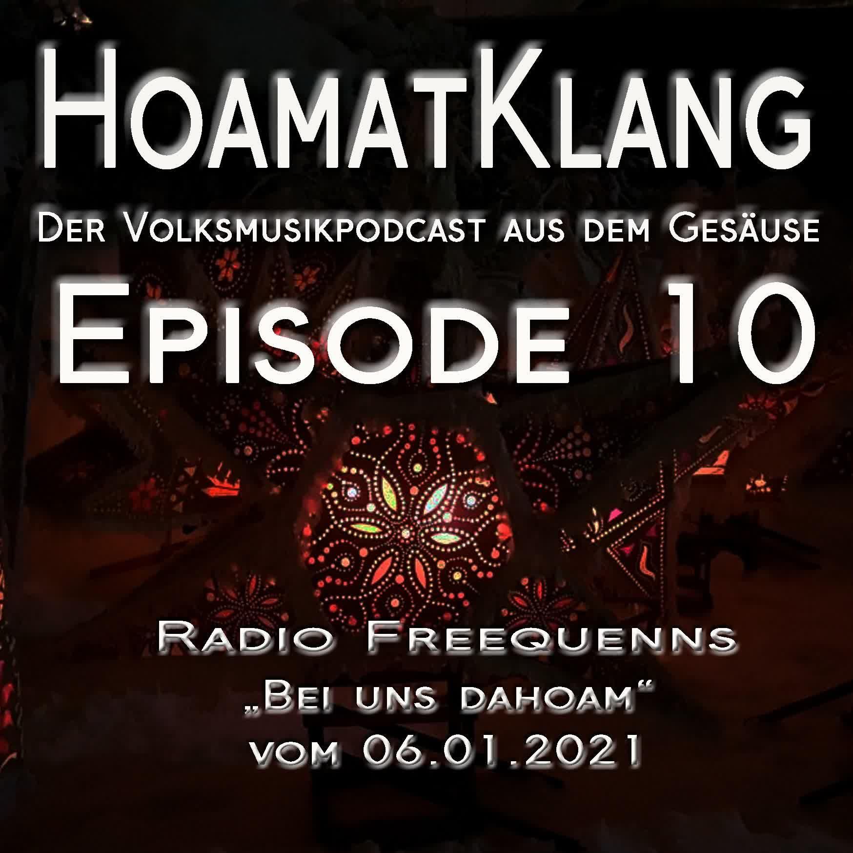10 Hoamatklang_Episode_10_Bei uns dahoam 06.01.2021