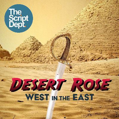 Episode 1 | Desert Rose: West in the East