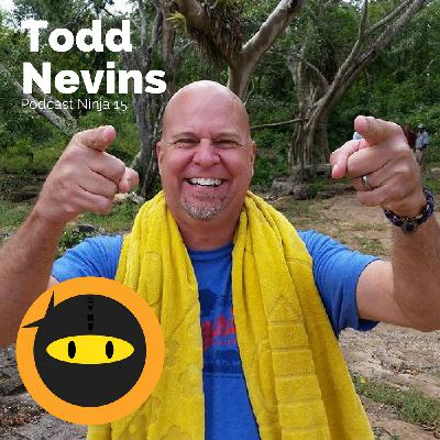 PN15: Todd Nevins - Austin Podcast Community + FREE Podcast Studio in ATX