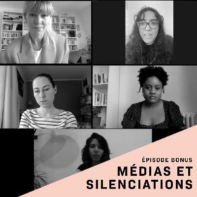 Épisode bonus - Médias et silenciations