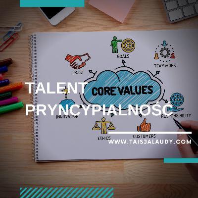 Talent Pryncypialność (Belief) - Test GALLUPa, Clifton StrengthsFinder 2.0