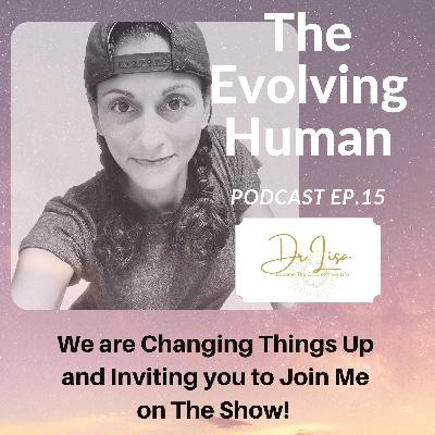The Brand New Fun Format for This Evolving Human Show!!!