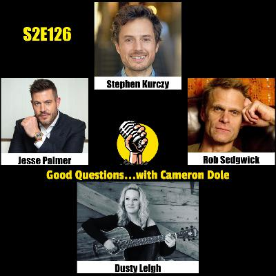 S2E126 - Stephen Kurczy, Jesse Palmer, Rob Sedgwick, and Dusty Leigh